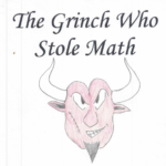 The Grinch Who Stole Math